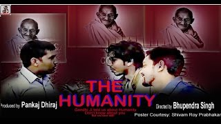 THE HUMANITY   SHORT MOVIE