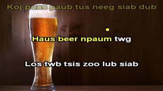 Haus Beer Vim Koj Instrumental + Lyrics - Ntsaim Vaj