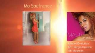 Mo Souffrance - Maureen (Teaser)