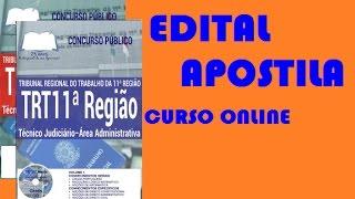 Apostila e Curso Online Técnico Judiciário Concurso TRT AM/RR 11 Regiao