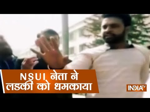 NSUI Leader From Shahjahanpur Threatens Girl, Asks Her To Get Used To Bullies In College