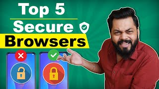 Top 5 Best Secure Browsers For Android ⚡⚡⚡ Take Control Of Your Privacy (May 2020)