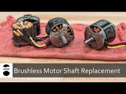 Brushless Motor Shaft Replacement