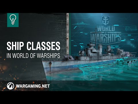 World of Warships – Warship Classes [NA]