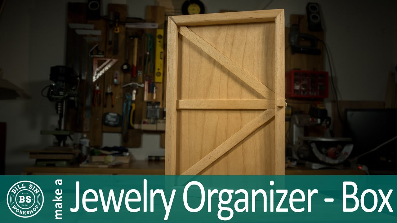 How to make a Jewelry Organizer Make Jewelry Box out of wood YouTube
