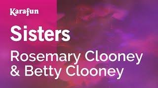 Karaoke Sisters - Rosemary Clooney *