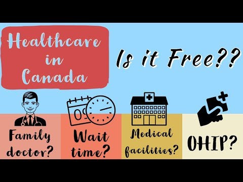 Free Health Care In Canada | How It Really Works | New Immigrants