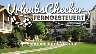 4☀ Thermenhotel Viktoria | Bad Griesbach
