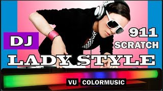 DJ Lady Style - Scratch 911 / 2019 / VU ColorMusic / Lichtorgel / VU Meter / VU Цветомузыка