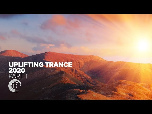 UPLIFTING TRANCE 2020 (Part 1) [FULL ALBUM - OUT NOW]