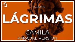 Camila - Lagrimas (Karaoke)