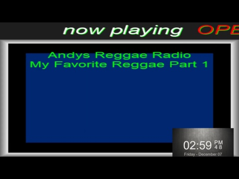 Andys Reggae Radio-My Favorite Reggae Part 1