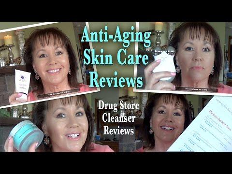 Anti Aging Skin Care Reviews – Drug Store Cleanser Reviews – for Mature Ladies