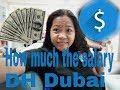 Magkaano ang sahod sa Dubai ( DH )