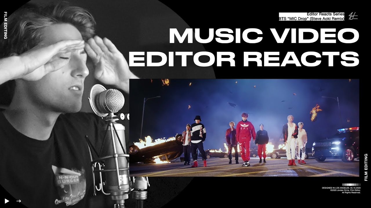 Video Editor Reacts to BTS 'MIC Drop (Steve Aoki Remix)'