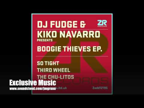 DJ Fudge & Kiko Navarro - So Tight (Original Mix)