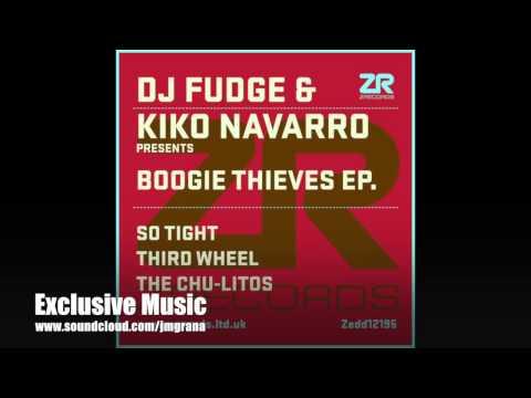 DJ Fudge & Kiko Navarro - So Tight (Original Mix)