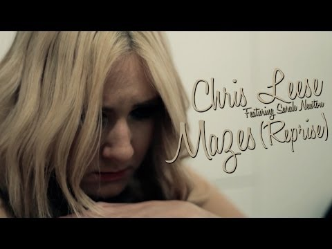 Chris Leese - Mazes (Reprise) (feat. Sarah Newton) (Official Video)