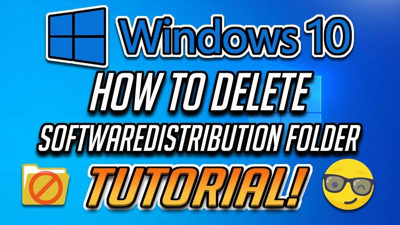 How To Delete Software Distribution Folder on Windows 10 ...
