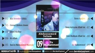 Abdussamed Selam - Ya Muhammed