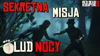 SEKRETNA misja! POLOWANIE NA LUD NOCY w Red Dead Redemption 2