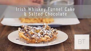 Irish Whiskey Funnel Cake & Salted Chocolate | Byron Talbott