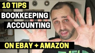 10 Tips For Accounting And Bookkeeping On Ebay And Amazon FBA