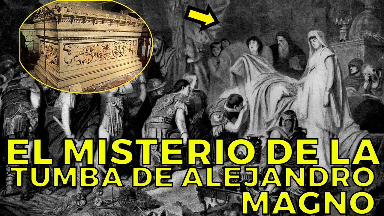 El MISTERIO de la TUMBA PERDIDA de Alejandro Magno y por qué es tan importante