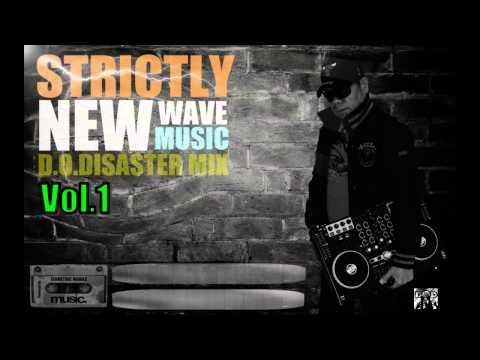Strictly New Wave Music Vol 1 (DJ DOD Mix)