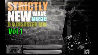 Strictly New Wave Music Vol 1 (DJ DOD Mix)