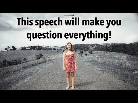 This Speech Will Make You Question How You Live Your Life