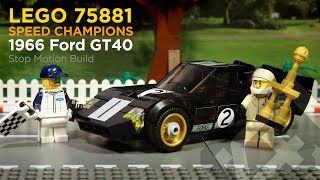 LEGO Speed Champions 75881 - 1966 Ford GT40 (2017) - Stop Motion Build