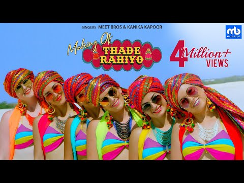 Thade Rahiyo - Making | Meet Bros & Kanika Kapoor | Latest Hindi Song 2018 | MB Music