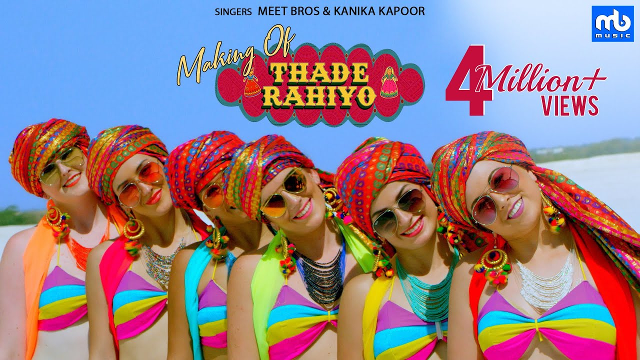 Download Thade Rahiyo - Making   Meet Bros & Kanika Kapoor   Latest Hindi Song 2018   MB Music