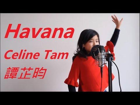 Camila Cabello Havana - Celine Tam 譚芷昀 COVER