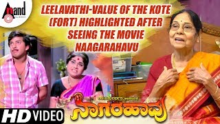 Leelavathi-Value Of The Kote (Fort) Highlighted After Seeing The Movie NAAGARAHAVU|Dr.Vishnuvardhana