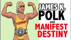 James K Polk and Manifest Destiny