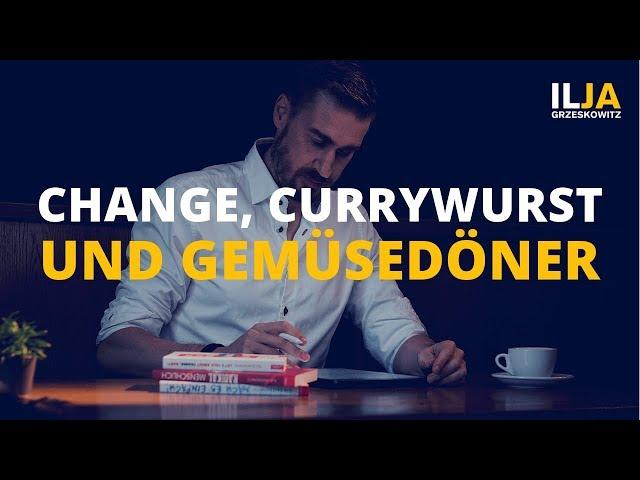 Change, Currywurst und Mustafas Gemüsedöner (Interview mit Steffen Ritter)