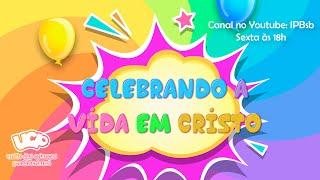 2020-09-04 - UCP - Celebrando a vida em Cristo - Aula 1