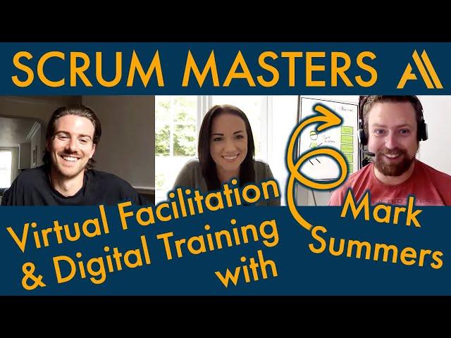 Virtual Facilitation & Digital Training with Mark Summers | Agile Avengers COVideo