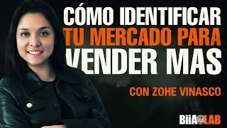 Zohe Vinasco - Cómo Identificar tu Mercado para Vender Más. Marketing de Género
