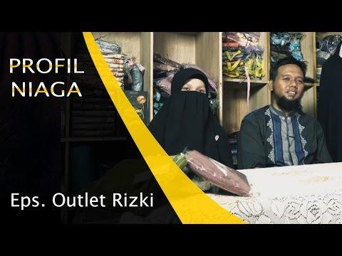 Profil Niaga - Outlet Rizki (Grosir Busana Muslim)