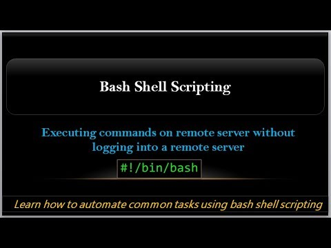 Executing Commands On Remote Server | Shell Scripting | Working With Ssh