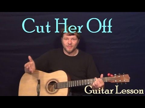 Cut Her Off (KCamp) Easy Guitar Lesson How to Play Tutorial