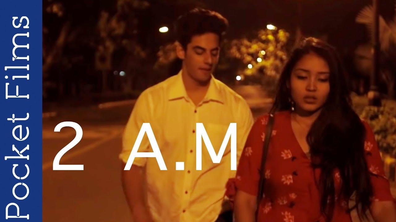 Hindi Short Film  2 Am  A Cute Romantic Love Story -8622