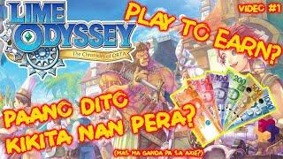 LIME ODYSSEY/ITAM  BAGONG PLAY TO EARN MAG KANO PERA ANG KAYLANGAN(FULL GAME REVIEW) screenshot 4