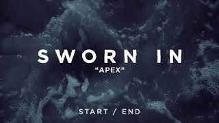 Watch Sworn In Apex video