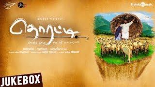 thorati-songs-c-v-kumar-ved-shanker-sugavanam-jithin-k-roshan-p-marimuthu
