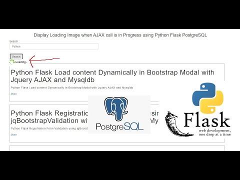 Display Loading Image when AJAX call is in Progress using Python Flask PostgreSQL