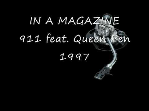 IN A MAGAZINE - 911 feat. Queen Pen